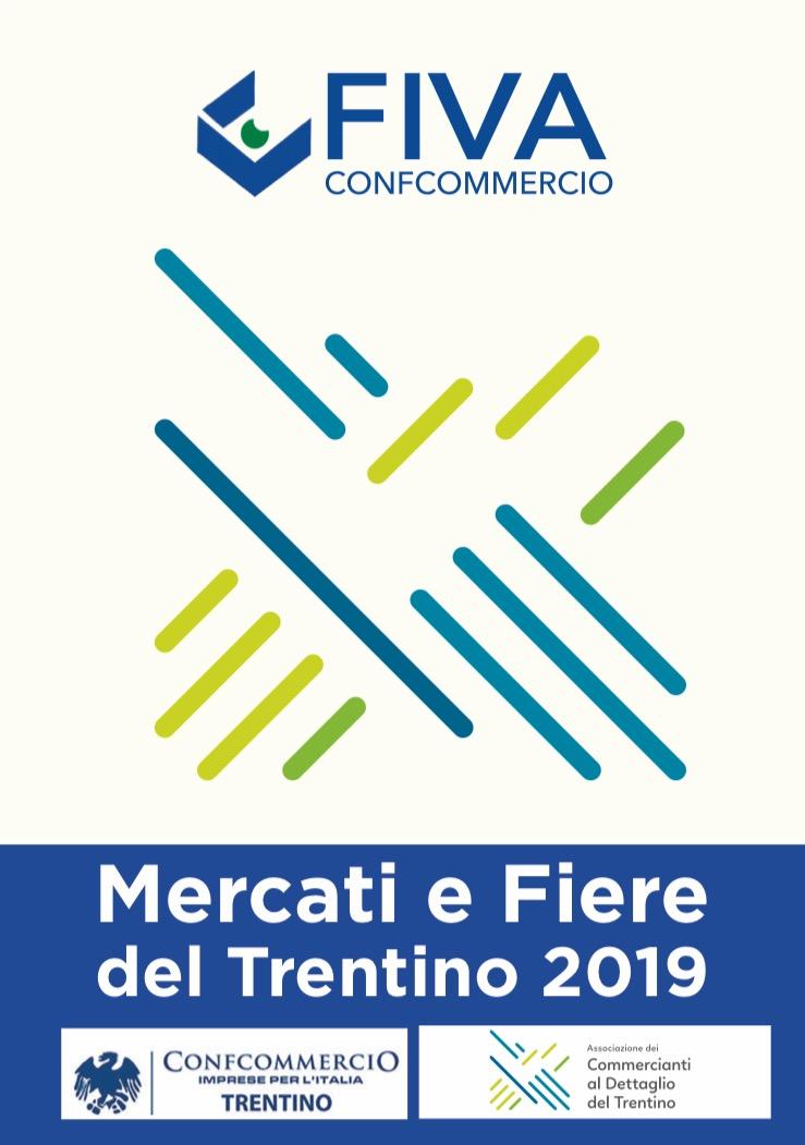 Trento Fiere Calendario.Mercati E Fiere Del Tentino 2019 Confcommercio Trentino